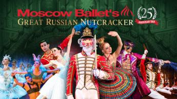 Moscow Ballet's Great Russian Nutcracker Preview