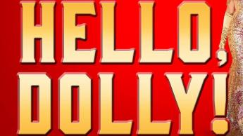 Hello Dolly Preview
