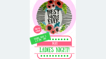 May Ladies Night Preview